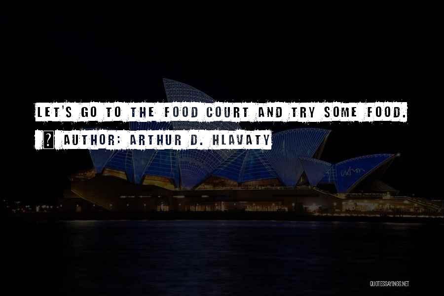 Arthur D. Hlavaty Quotes 613646