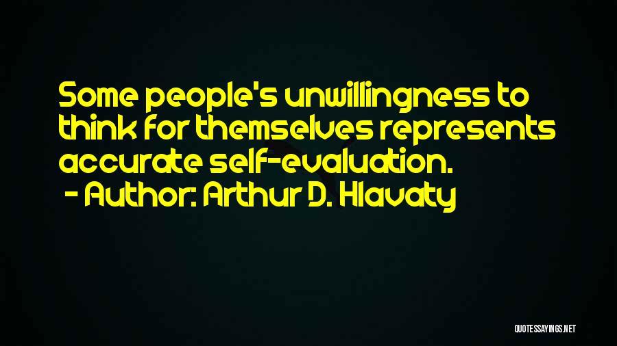 Arthur D. Hlavaty Quotes 674549