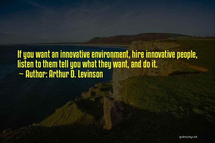 Arthur D. Levinson Quotes 1640814