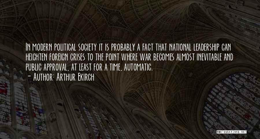 Arthur Ekirch Quotes 695275