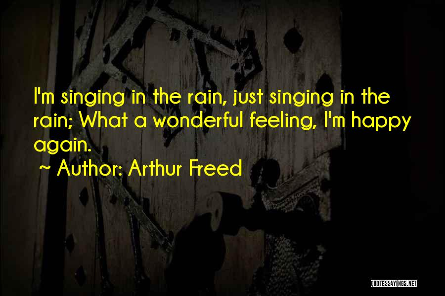 Arthur Freed Quotes 185567