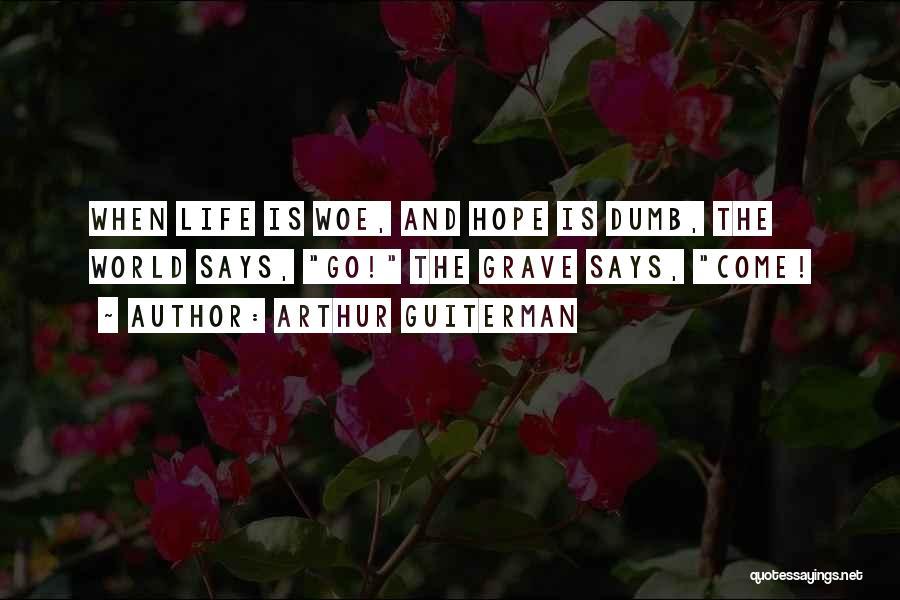 Arthur Guiterman Quotes 1101713