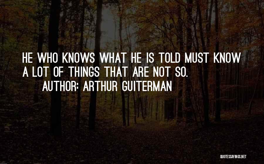 Arthur Guiterman Quotes 1299909