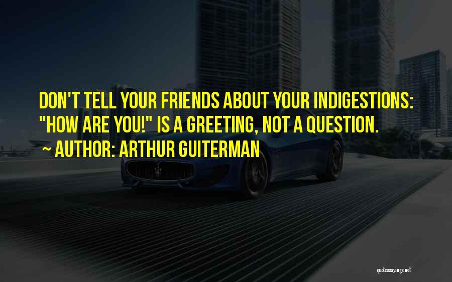Arthur Guiterman Quotes 1758580