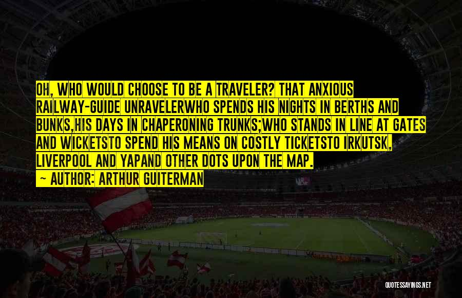 Arthur Guiterman Quotes 305568