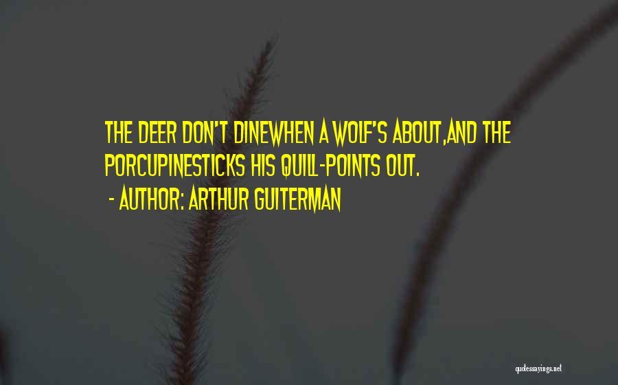 Arthur Guiterman Quotes 341178