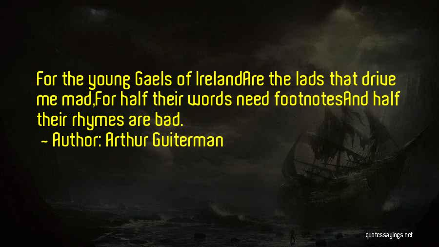 Arthur Guiterman Quotes 430396