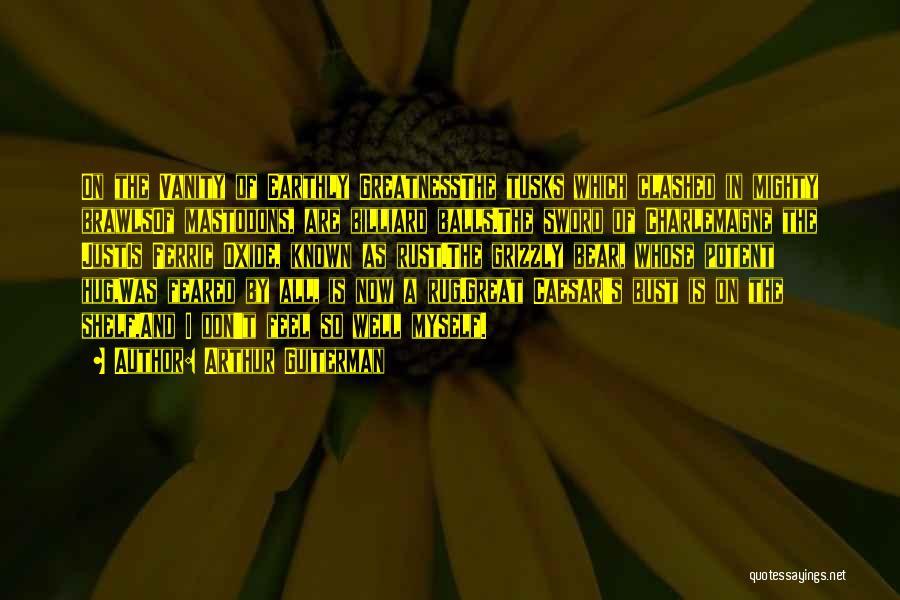 Arthur Guiterman Quotes 959052