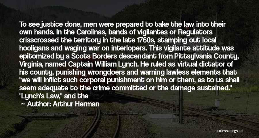 Arthur Herman Quotes 1119392
