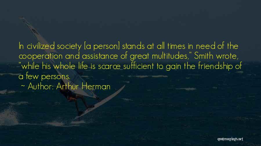Arthur Herman Quotes 1484047