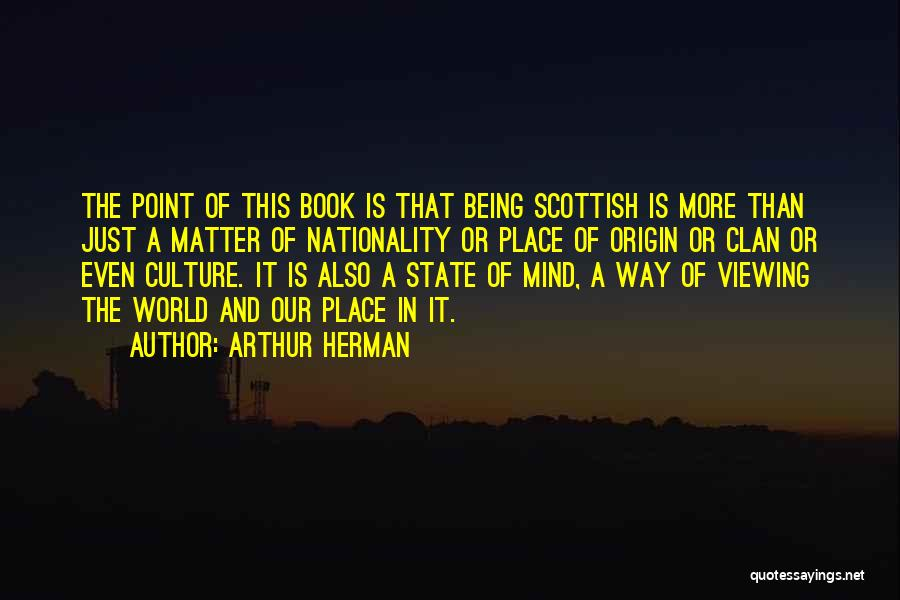 Arthur Herman Quotes 2205733