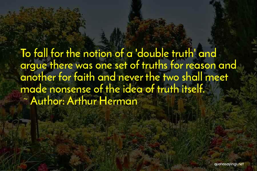 Arthur Herman Quotes 252099