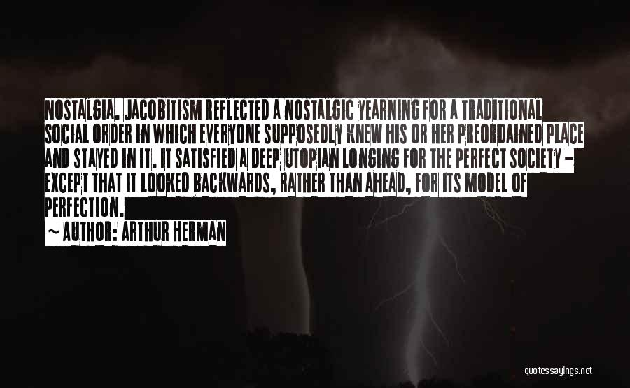 Arthur Herman Quotes 727312