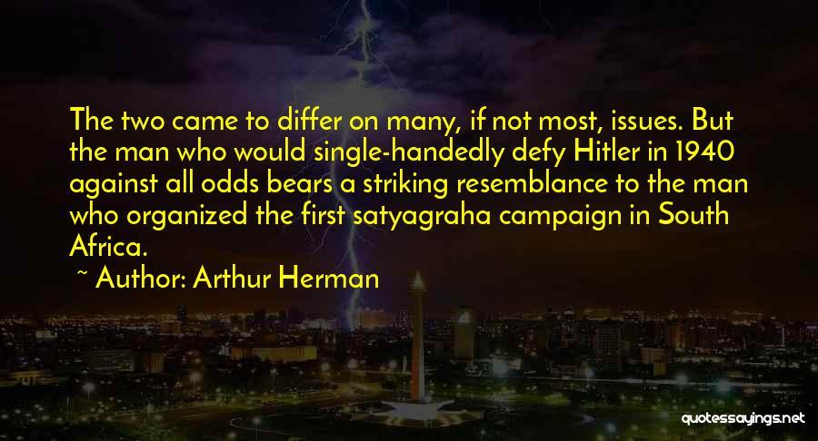 Arthur Herman Quotes 806331