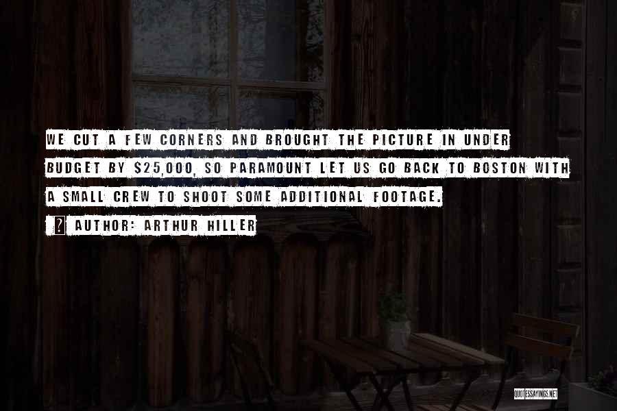 Arthur Hiller Quotes 1102731