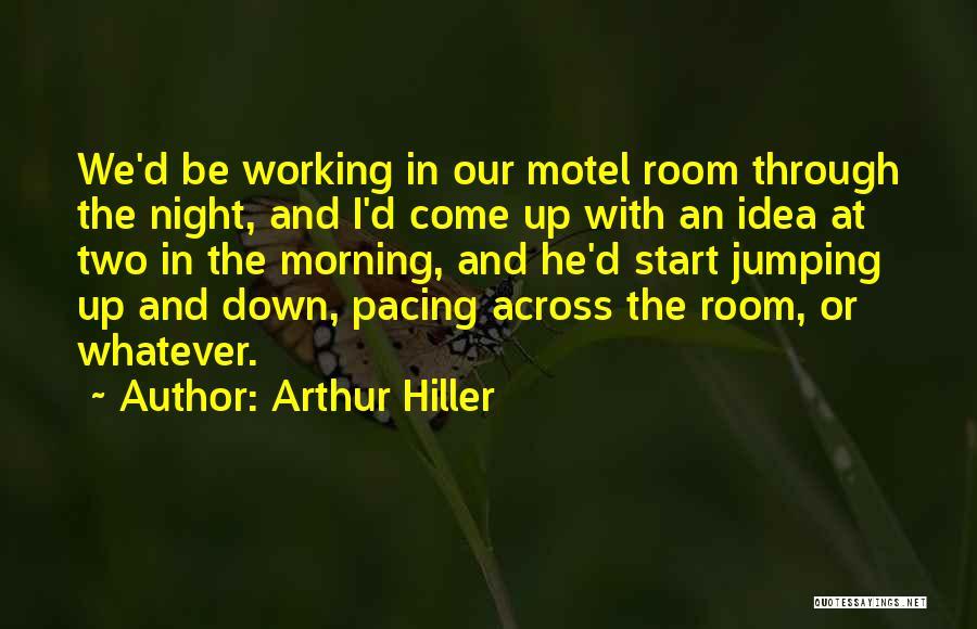 Arthur Hiller Quotes 150282