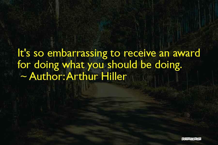 Arthur Hiller Quotes 562306
