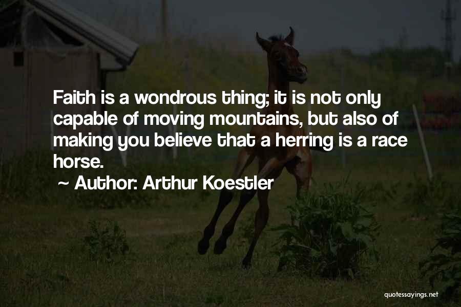 Arthur Koestler Quotes 1087578