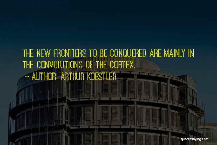 Arthur Koestler Quotes 1114657