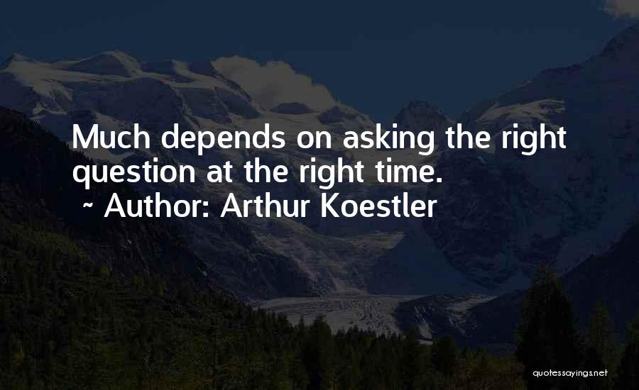 Arthur Koestler Quotes 1348938