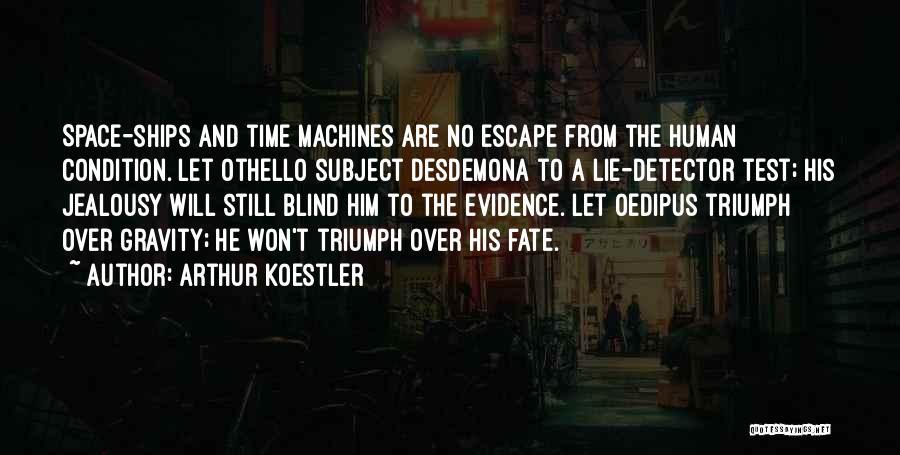 Arthur Koestler Quotes 1393212