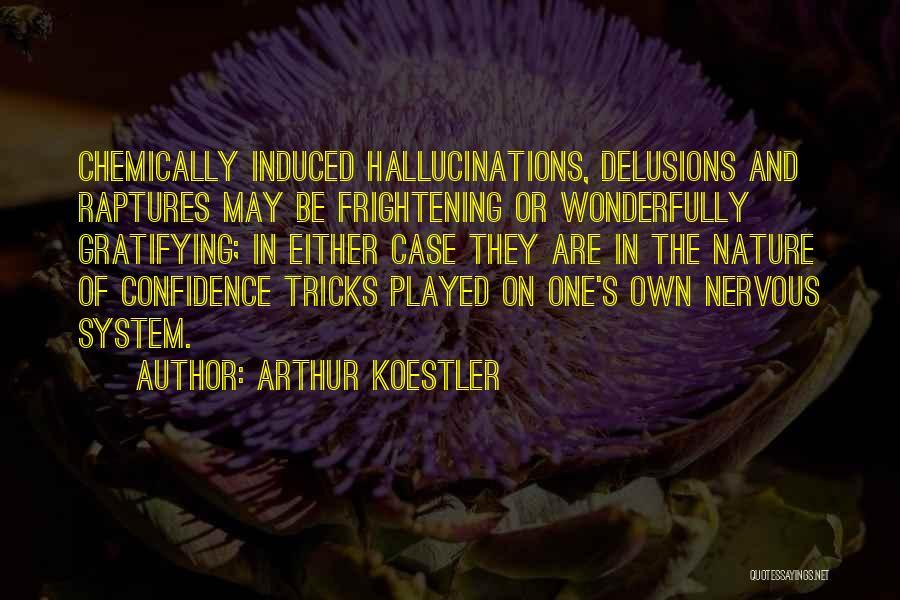 Arthur Koestler Quotes 1424177