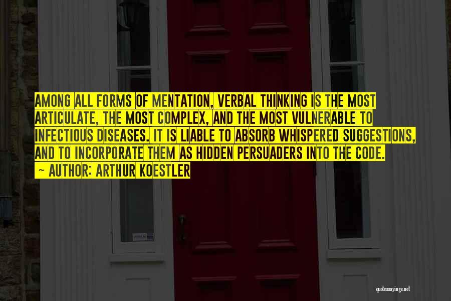 Arthur Koestler Quotes 1520197