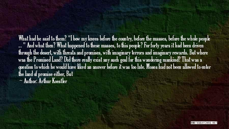 Arthur Koestler Quotes 1666598