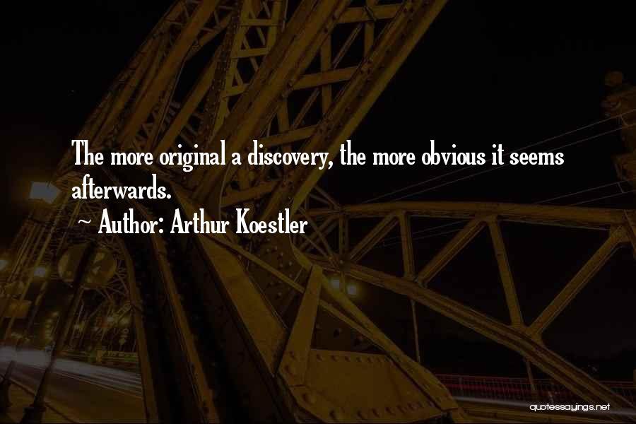 Arthur Koestler Quotes 1857150