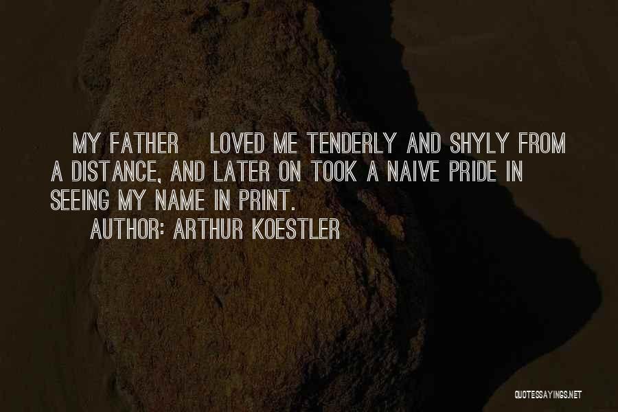 Arthur Koestler Quotes 1883322