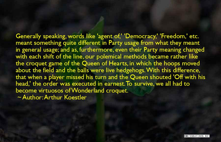 Arthur Koestler Quotes 1941497