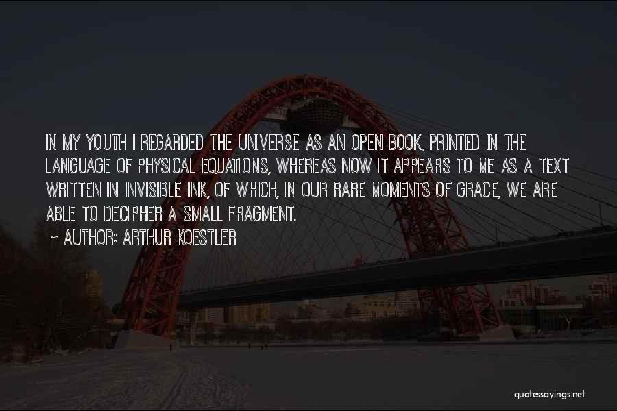 Arthur Koestler Quotes 2006764