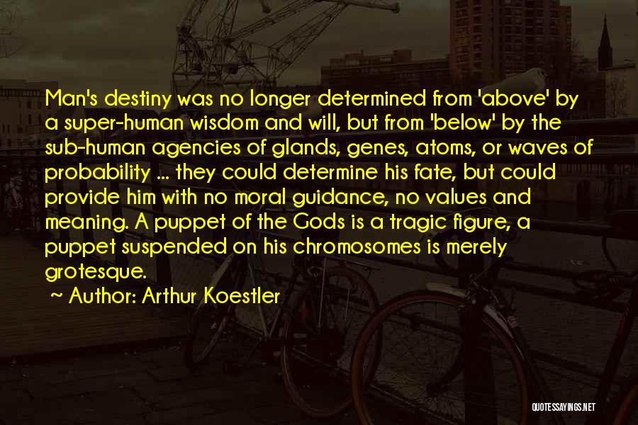 Arthur Koestler Quotes 2071707