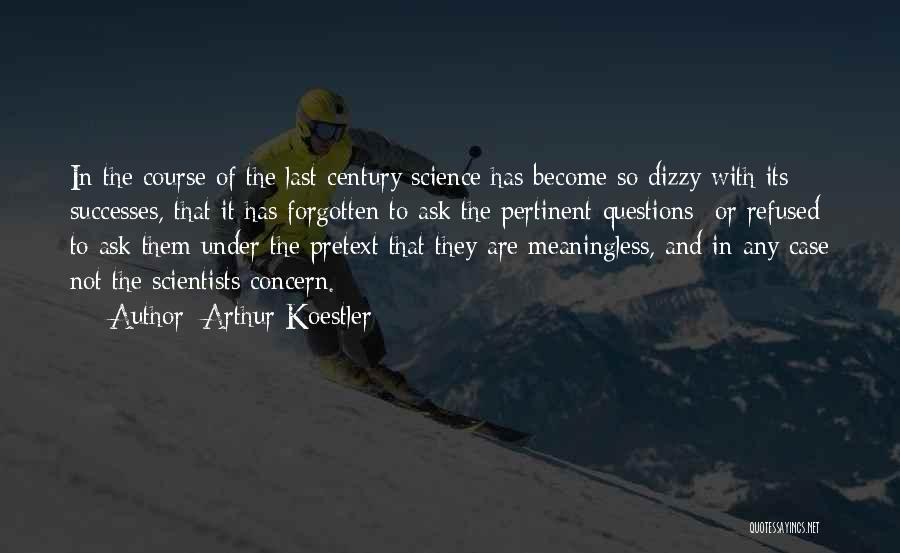 Arthur Koestler Quotes 2198794