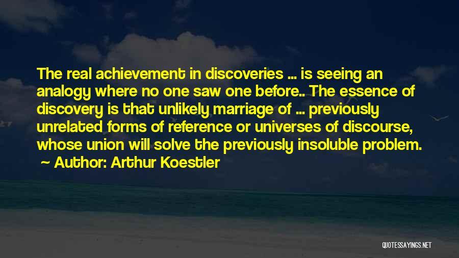 Arthur Koestler Quotes 2227701