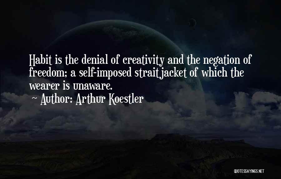 Arthur Koestler Quotes 2243734
