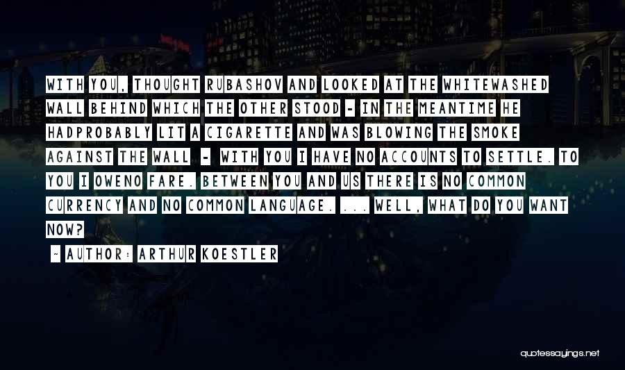 Arthur Koestler Quotes 265480