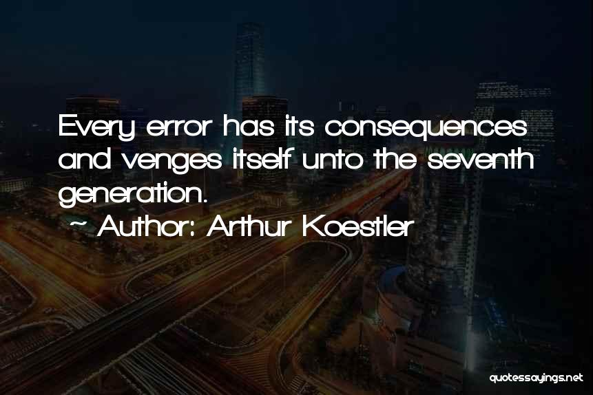 Arthur Koestler Quotes 310394