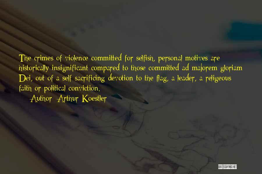 Arthur Koestler Quotes 390121