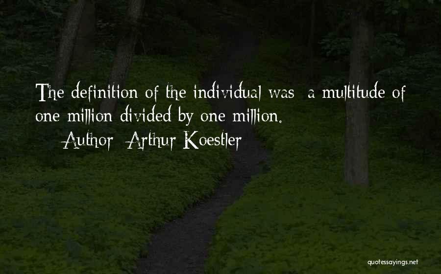 Arthur Koestler Quotes 420228