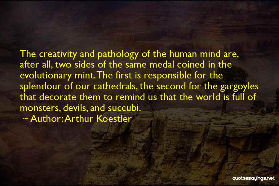 Arthur Koestler Quotes 664819