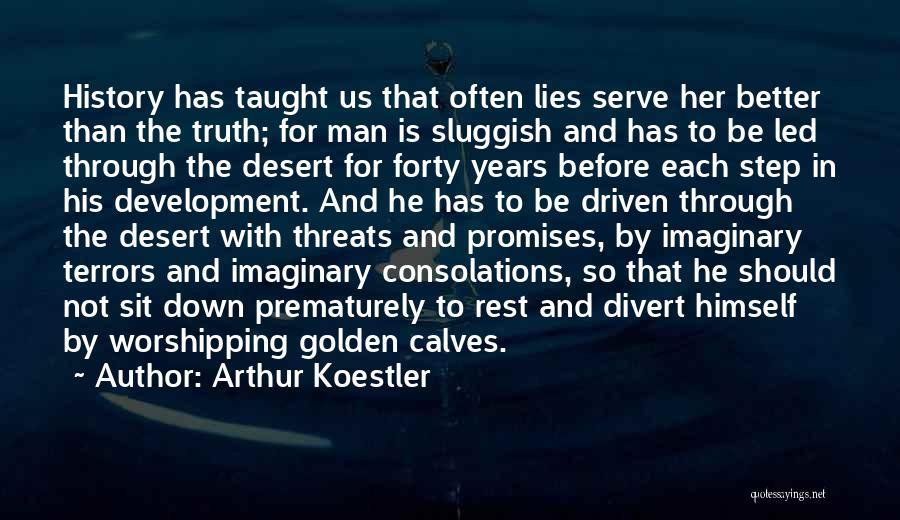 Arthur Koestler Quotes 784844