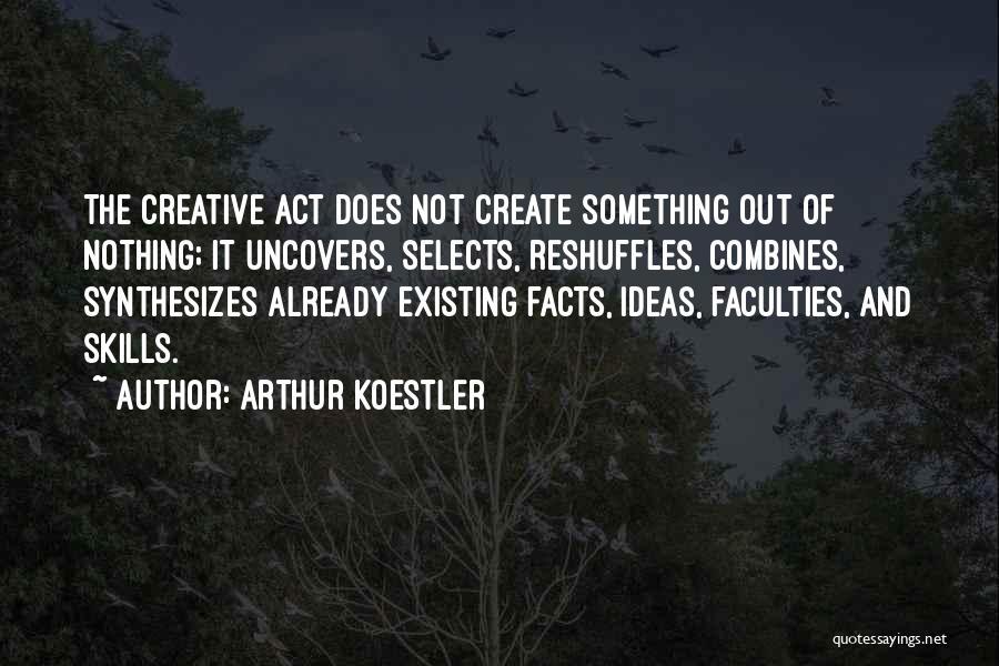 Arthur Koestler Quotes 921790