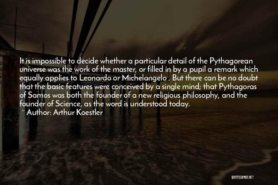 Arthur Koestler Quotes 930630