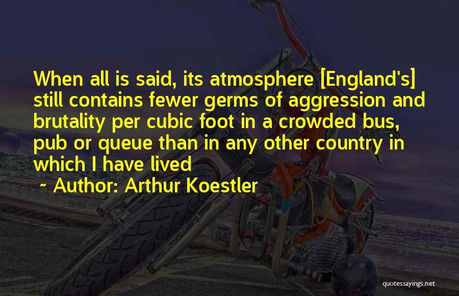 Arthur Koestler Quotes 967313