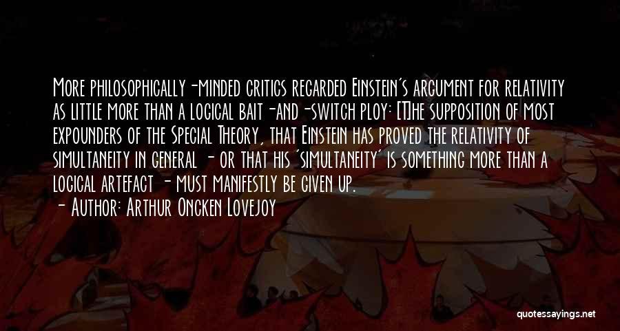 Arthur Lovejoy Quotes By Arthur Oncken Lovejoy