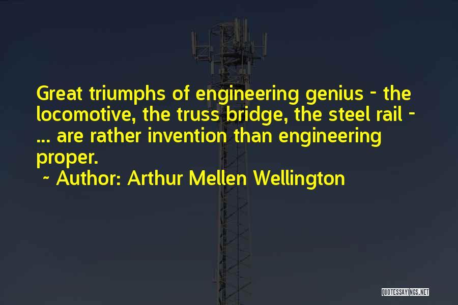 Arthur Mellen Wellington Quotes 492454