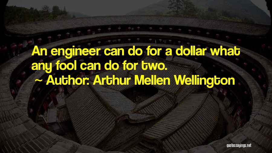 Arthur Mellen Wellington Quotes 666886