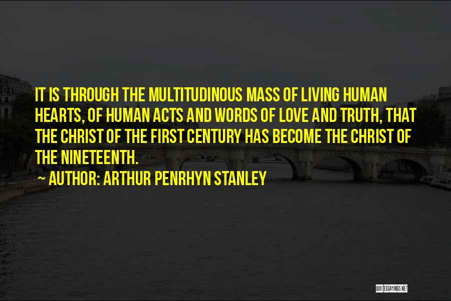 Arthur Penrhyn Stanley Quotes 870493