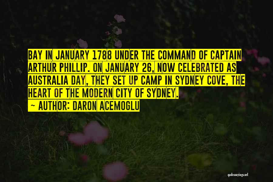 Arthur Phillip Quotes By Daron Acemoglu